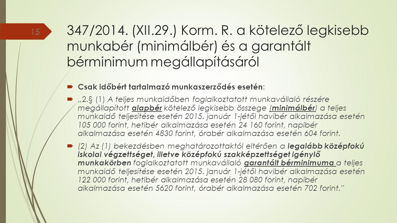 347/2014. (XII.29.) Korm. R.