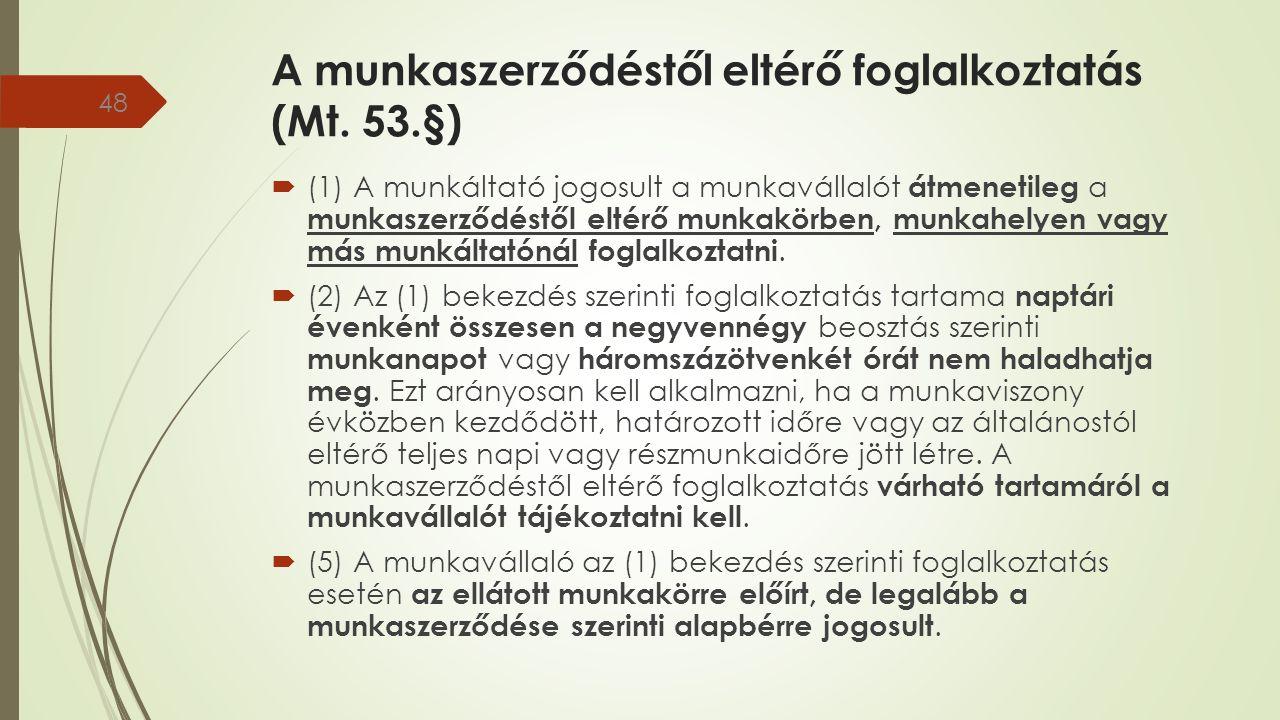 A munkaszerződéstől eltérő foglalkoztatás (Mt.