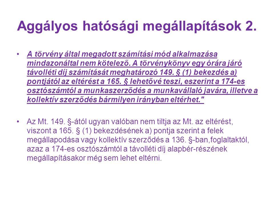 Aggályos hatósági megállapítások 2.