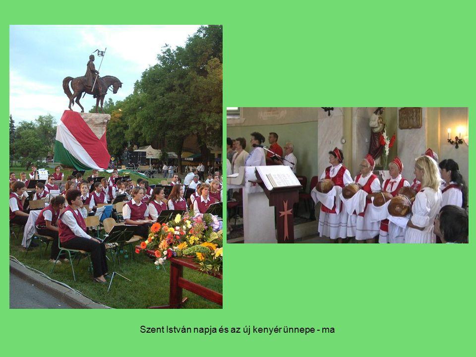 Szent István napja és az új kenyér ünnepe - ma