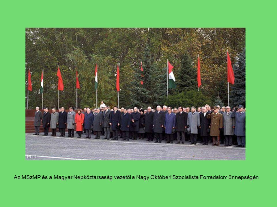 Az MSzMP és a Magyar Népköztársaság vezetői a Nagy Októberi Szocialista Forradalom ünnepségén
