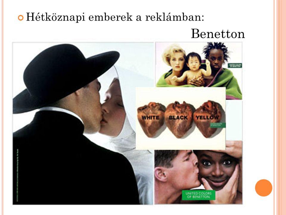 Hétköznapi emberek a reklámban: Benetton