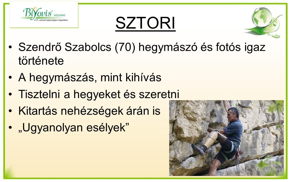 """SZTORI Szendrő Szabolcs (70) hegymászó és fotós igaz története A hegymászás, mint kihívás Tisztelni a hegyeket és szeretni Kitartás nehézségek árán is """"Ugyanolyan esélyek"""
