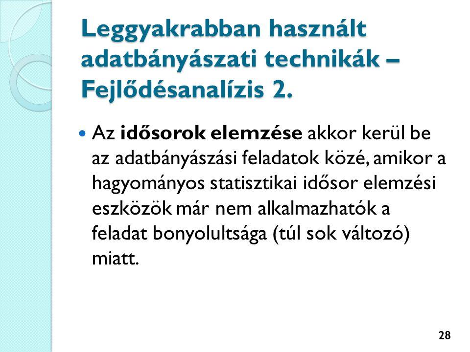 Leggyakrabban használt adatbányászati technikák – Fejlődésanalízis 2.