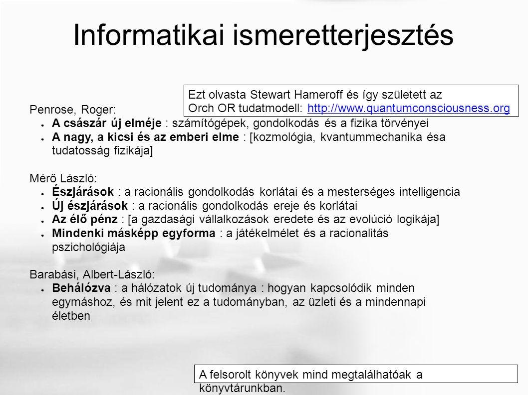 Ezt olvasta Stewart Hameroff és így született az Orch OR tudatmodell: http://www.quantumconsciousness.orghttp://www.quantumconsciousness.org Informati