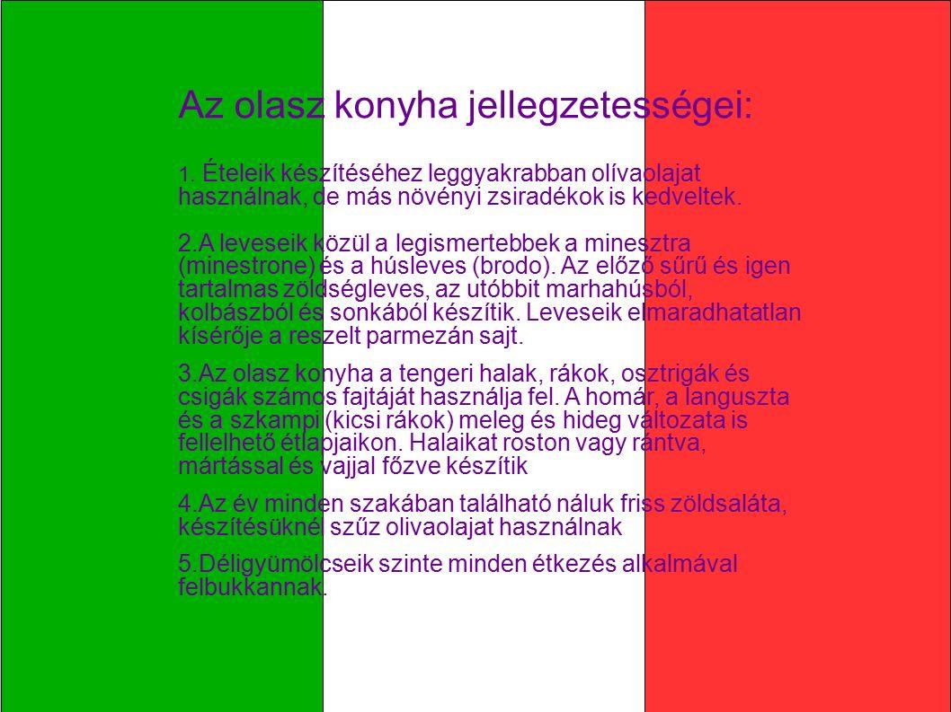 Az olasz konyha jellegzetességei: 1.