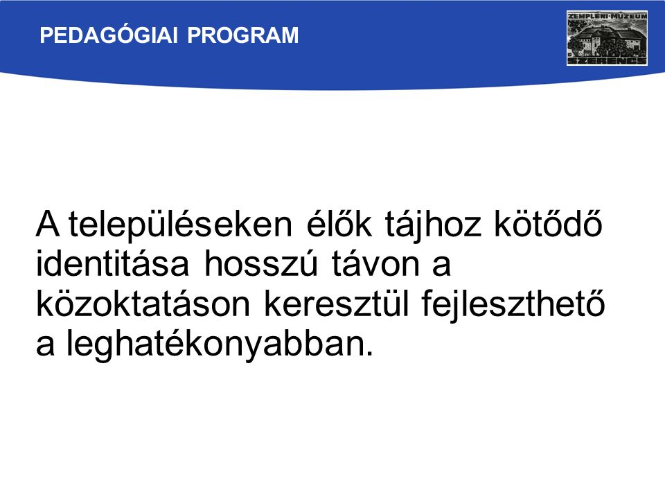 A fejlesztés területei: I.felsőoktatás II.