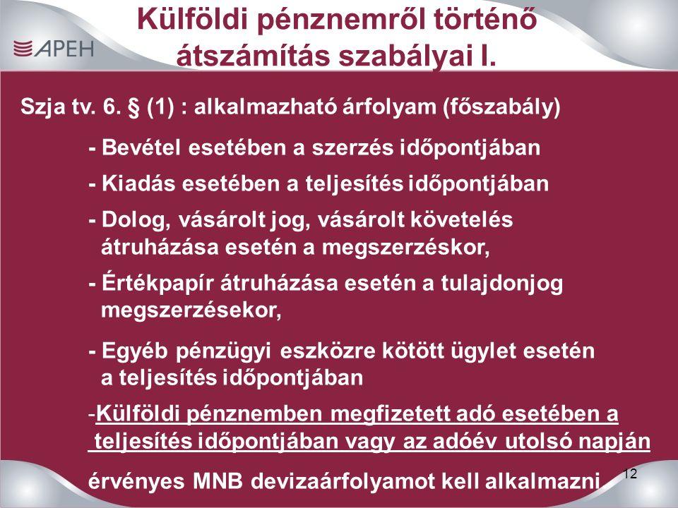 12 Külföldi pénznemről történő átszámítás szabályai I.