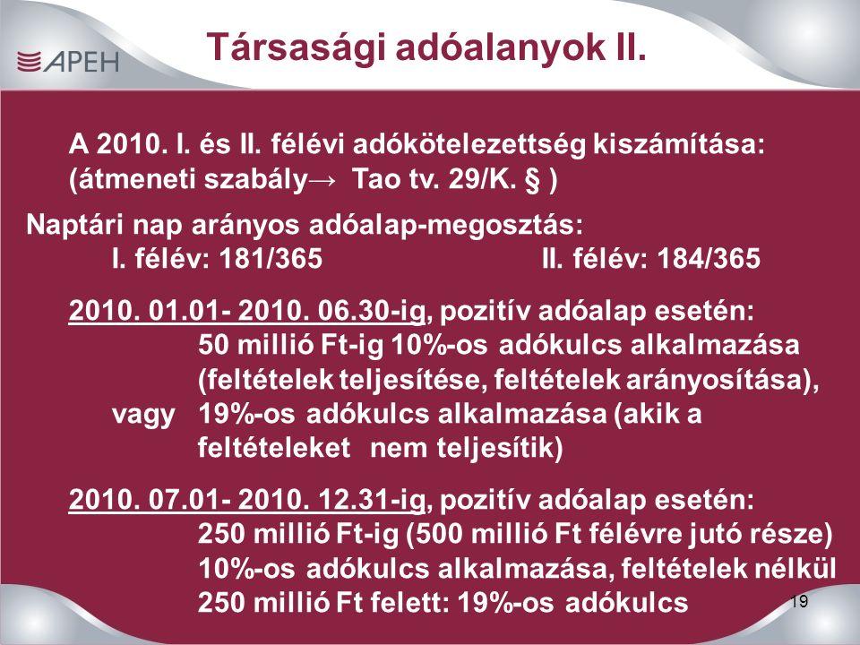 19 Társasági adóalanyok II. A 2010. I. és II.