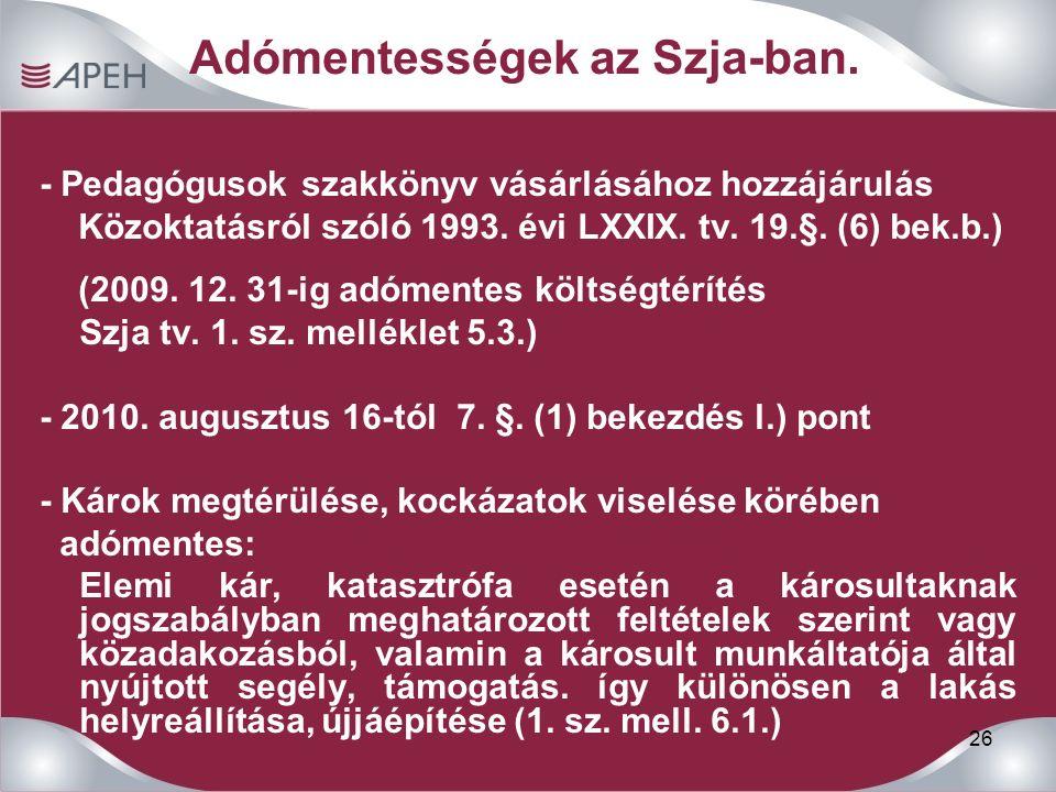 26 Adómentességek az Szja-ban.