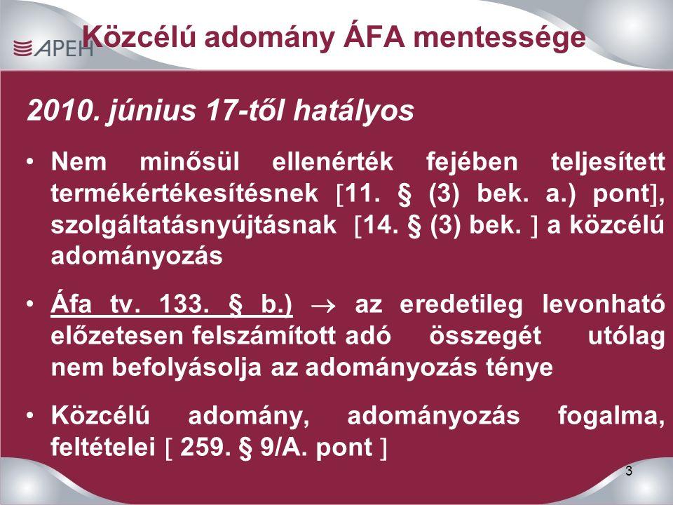 3 Közcélú adomány ÁFA mentessége 2010.