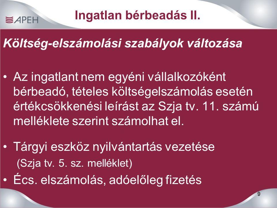 9 Ingatlan bérbeadás II.