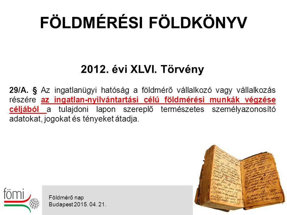 20 2012. évi XLVI. Törvény 29/A.