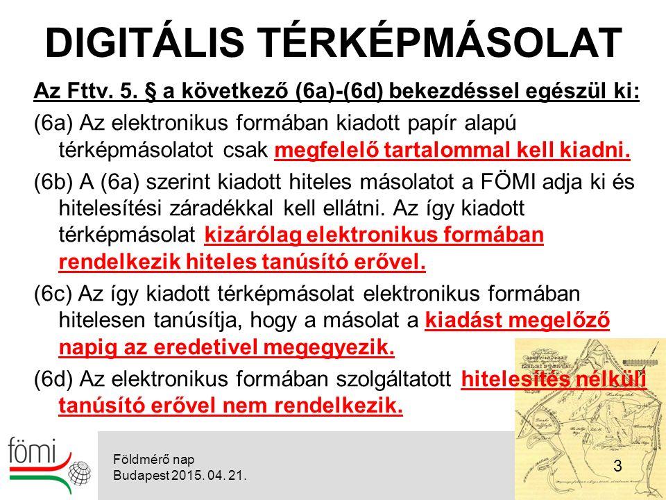 14 A földhivatalok, valamint a Földmérési és Távérzékelési Intézet feladatairól, illetékességi területéről, továbbá egyes földhivatali eljárások részletes szabályairól szóló 373/2014.
