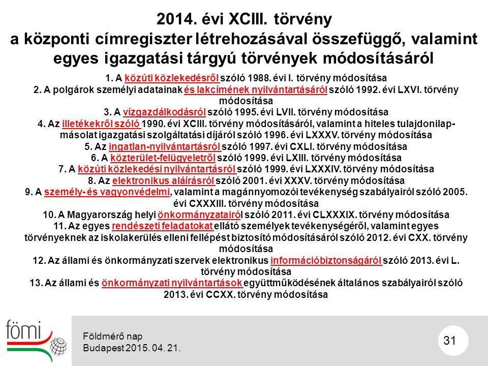 31 2014. évi XCIII.