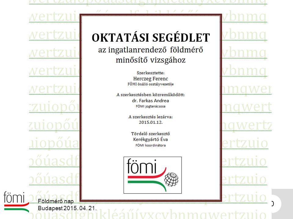 40 Földmérő nap Budapest 2015. 04. 21.