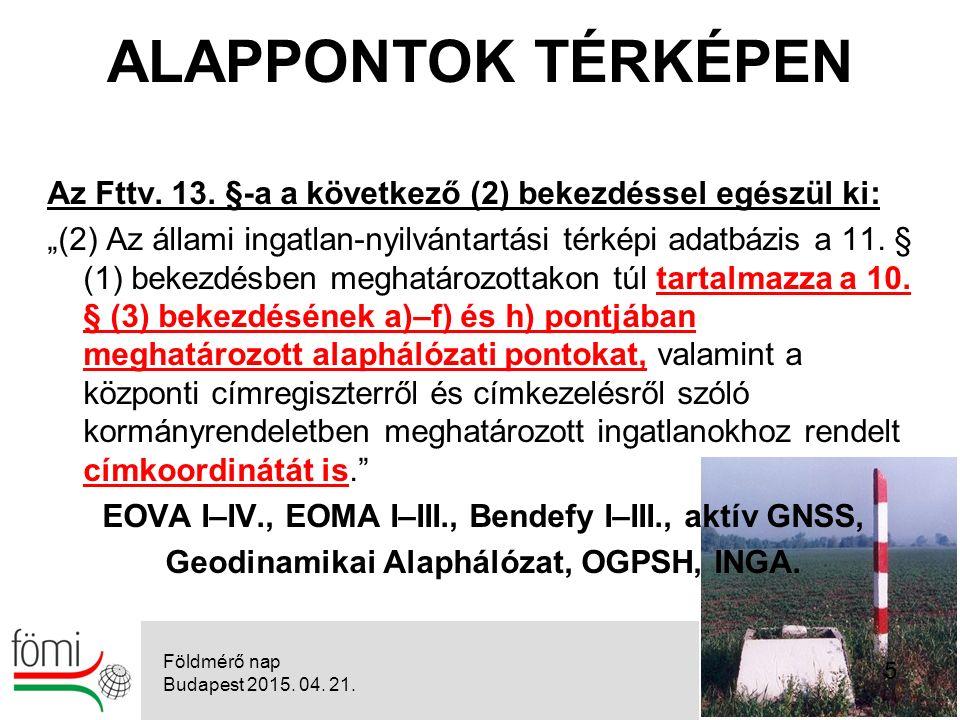 36 Az ingatlan-nyilvántartási célú földmérési és térképészeti tevékenység részletes szabályairól szóló 25/2013.