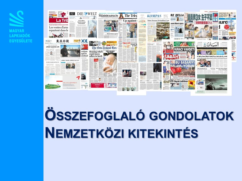 Ö SSZEFOGLALÓ GONDOLATOK N EMZETKÖZI KITEKINTÉS