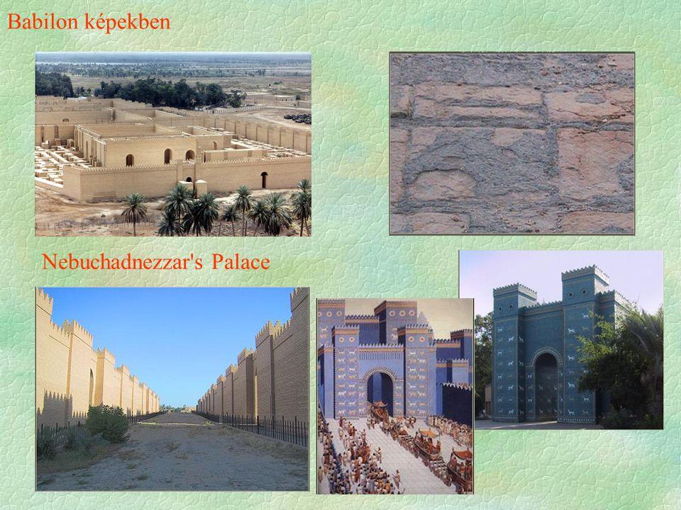 Babilon képekben Nebuchadnezzar's Palace
