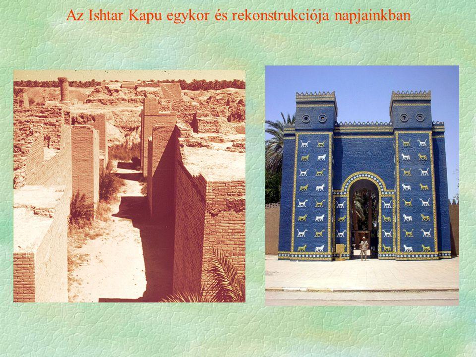 Az Ishtar Kapu egykor és rekonstrukciója napjainkban