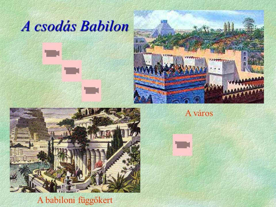 A babiloni függőkert A város A csodás Babilon