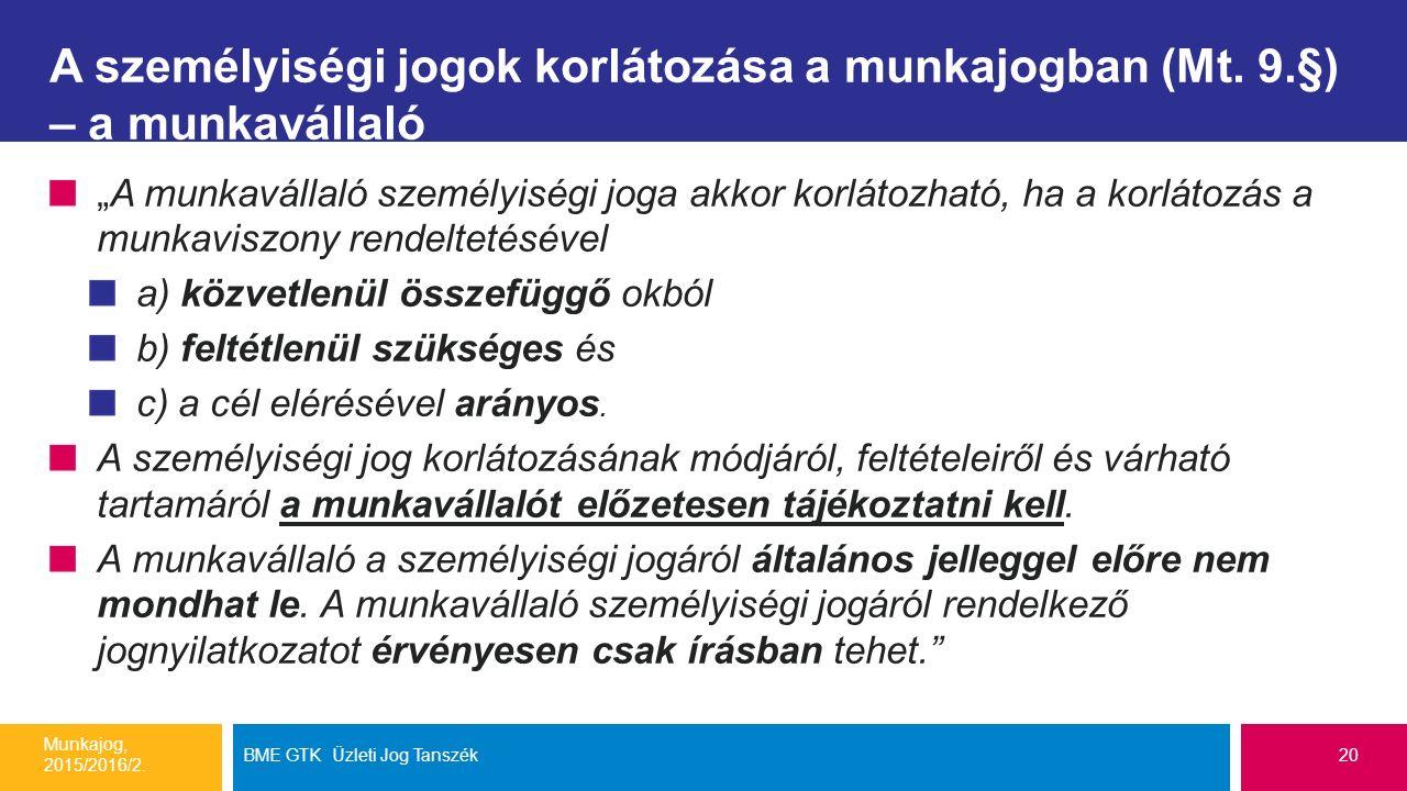 A személyiségi jogok korlátozása a munkajogban (Mt.