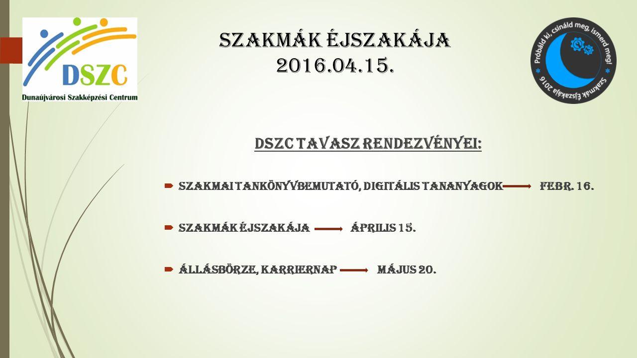 DSZC TAVASZ RENDEZVÉNYEI:  SZAKMAI TANKÖNYVBEMUTATÓ, DIGITÁLIS TANANYAGOK FEBR.