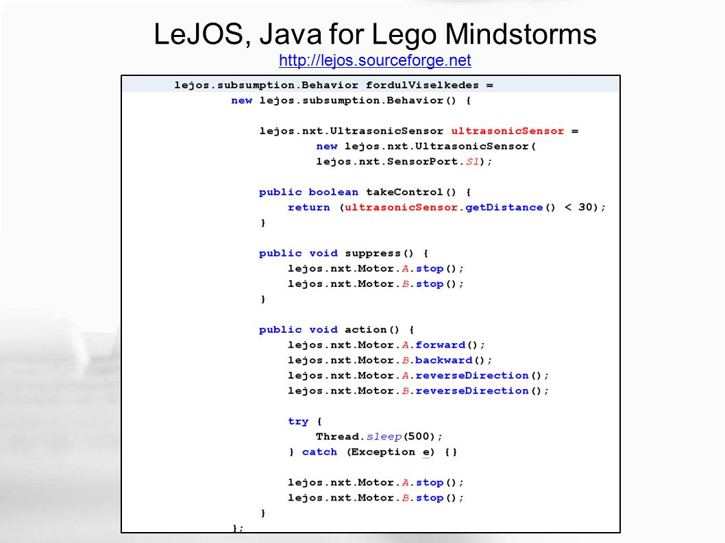 LeJOS, Java for Lego Mindstorms http://lejos.sourceforge.net