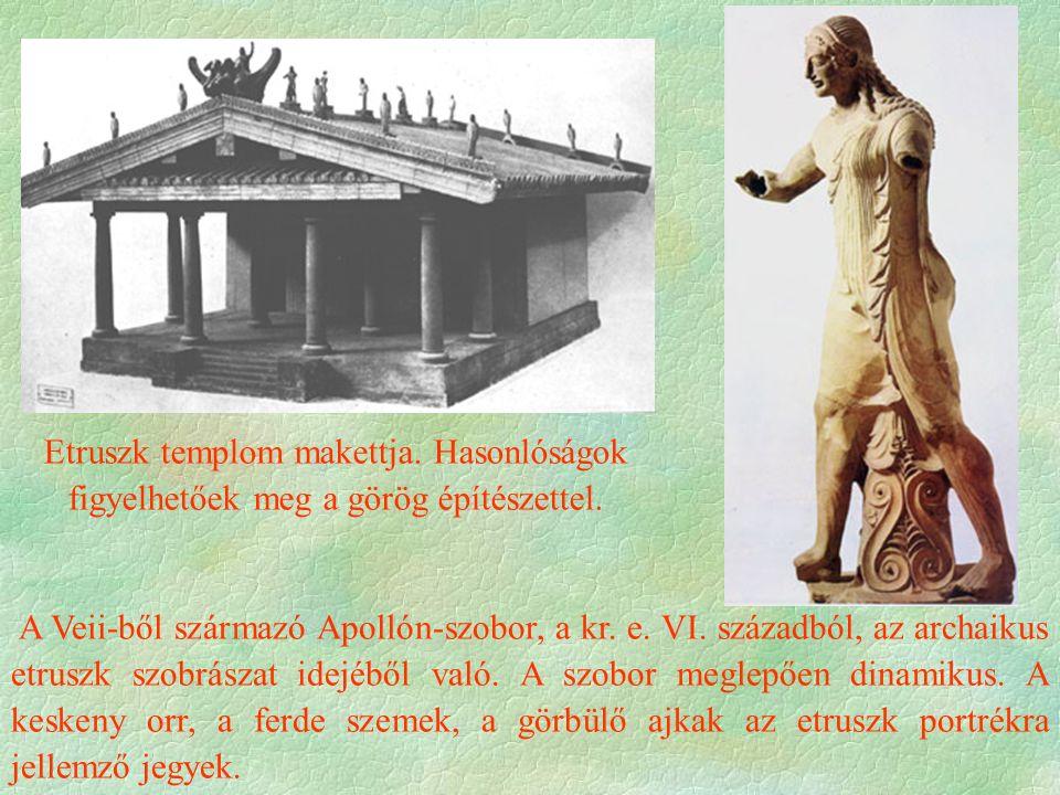 Etruszk templom makettja. Hasonlóságok figyelhetőek meg a görög építészettel.
