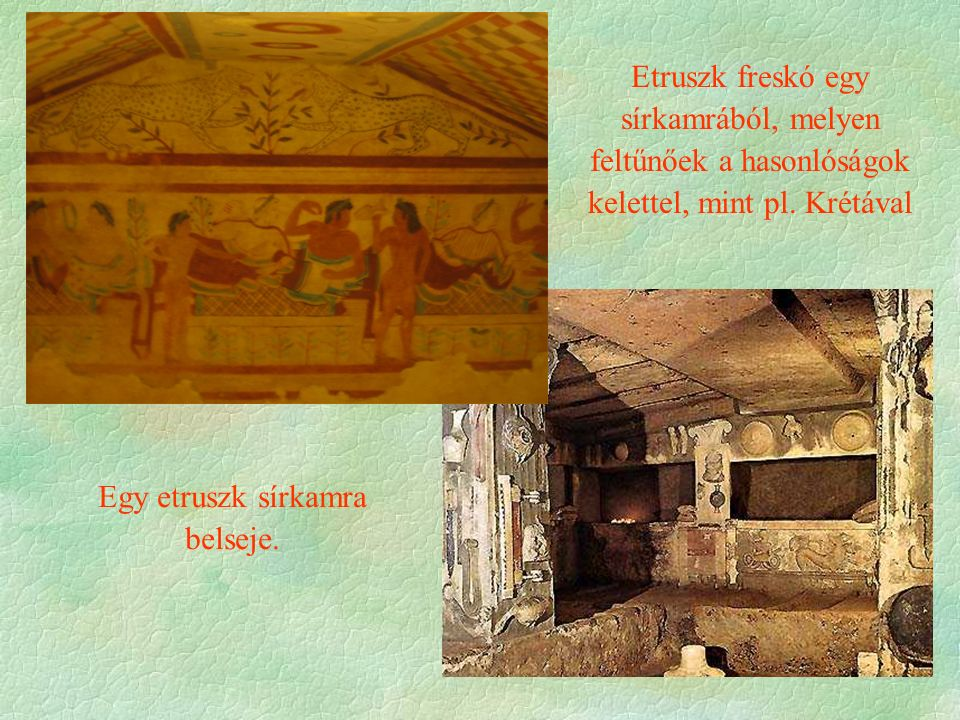 Etruszk freskó egy sírkamrából, melyen feltűnőek a hasonlóságok kelettel, mint pl.