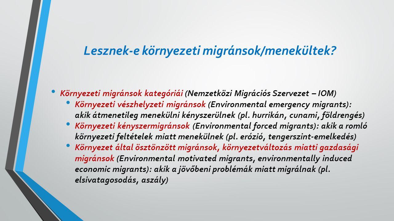 Lesznek-e környezeti migránsok/menekültek.