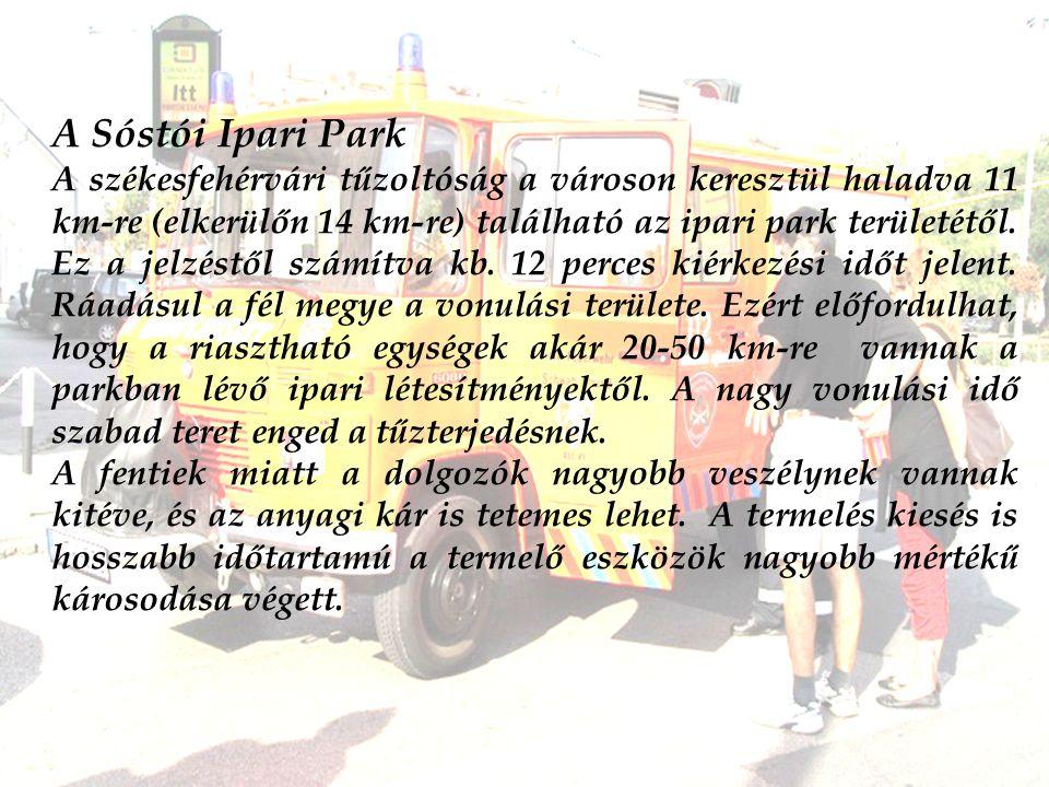 A Sóstói Ipari Park A székesfehérvári tűzoltóság a városon keresztül haladva 11 km-re (elkerülőn 14 km-re) található az ipari park területétől.