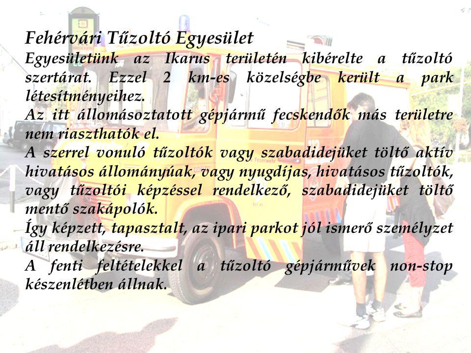 Fehérvári Tűzoltó Egyesület Egyesületünk az Ikarus területén kibérelte a tűzoltó szertárat.