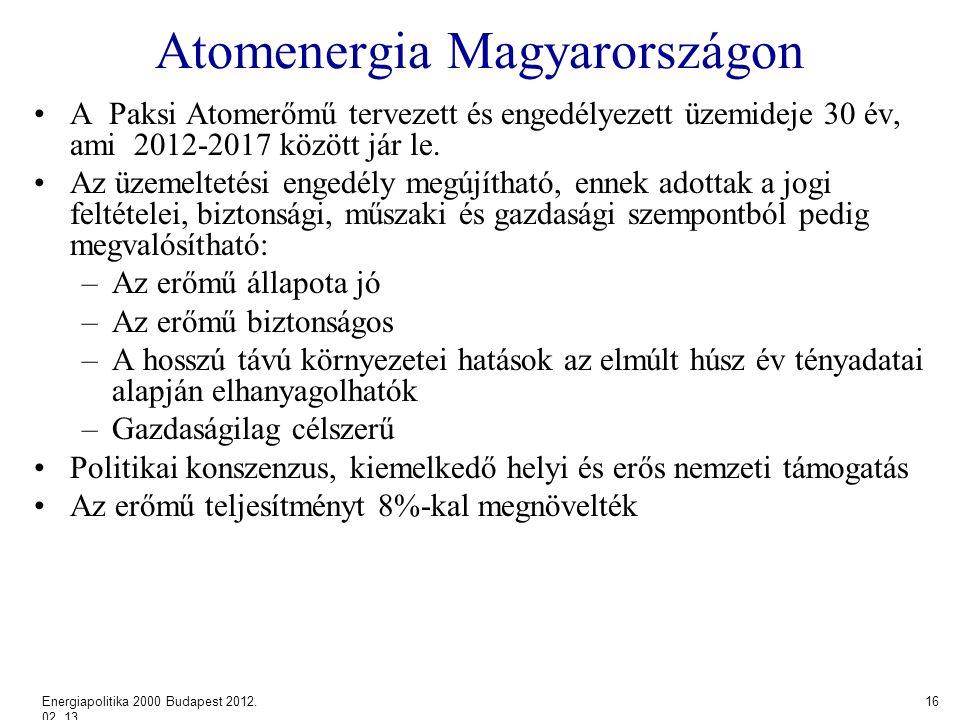 Atomenergia Magyarországon A Paksi Atomerőmű tervezett és engedélyezett üzemideje 30 év, ami 2012-2017 között jár le.