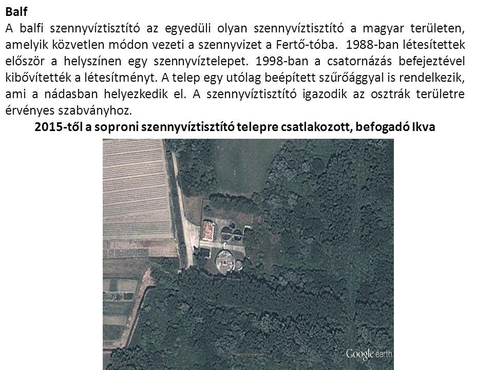 Balf A balfi szennyvíztisztító az egyedüli olyan szennyvíztisztító a magyar területen, amelyik közvetlen módon vezeti a szennyvizet a Fertő-tóba.
