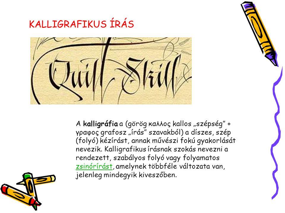 ÍRÁS TÖRTÉNETE KÉPEKBEN 1.Egyiptomi írás 2.Hieroglifikus írás 3.Indiai szótagírás 4.Ékírás 5.Máig használt kínai képírás 6.Görög írás 7.Görög lineáris B írás 8.Föniciai ábc 9.Latin írás és antik íróeszközök 10.Máig is használt zsidó kvadrátírás 11.Germán rovásírás