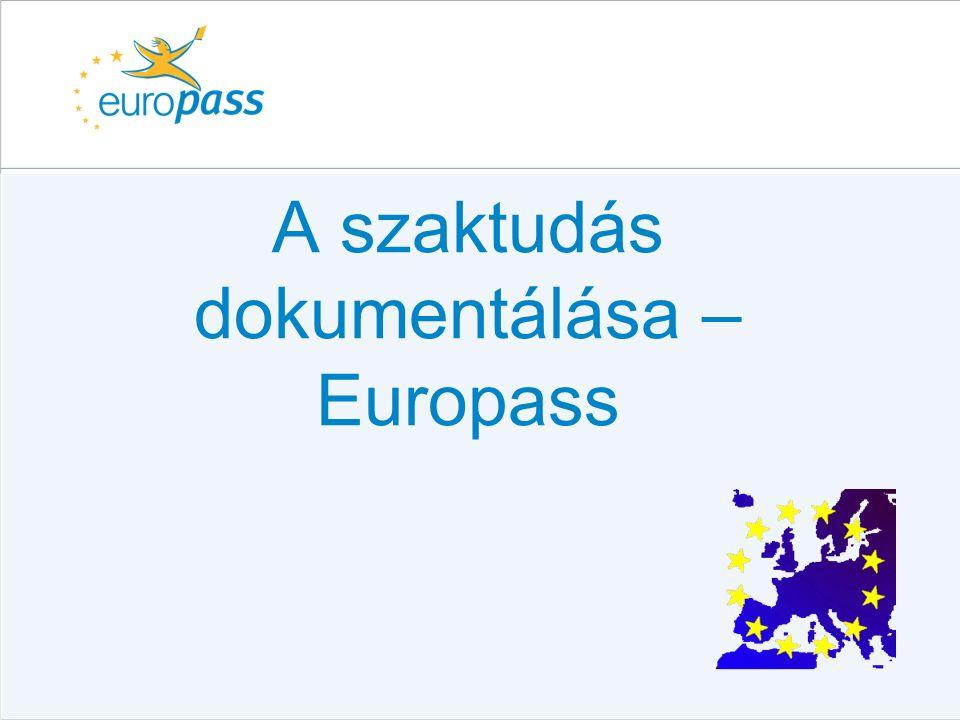 A szaktudás dokumentálása – Europass