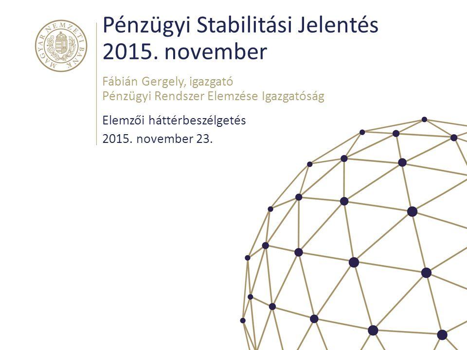 Pénzügyi Stabilitási Jelentés 2015.