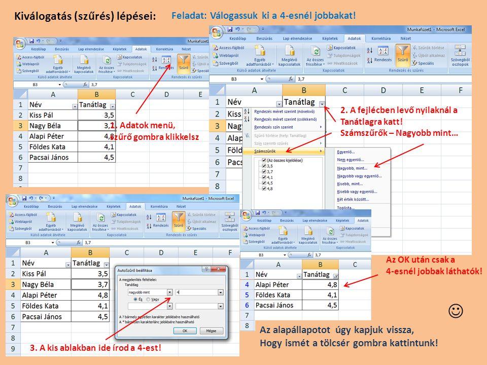 Keresés Excel táblában 1.A távcső ikonra kattintunk és a Keresés menüpontot választjuk 2.