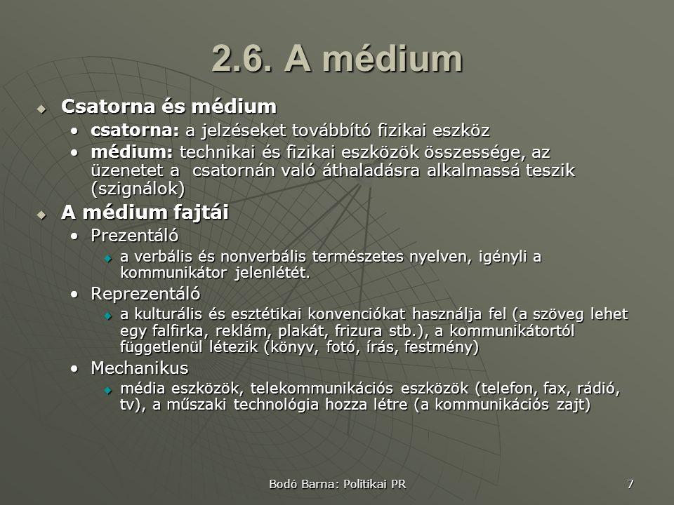 Bodó Barna: Politikai PR 7 2.6.