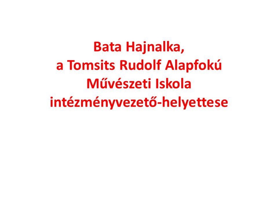 Bata Hajnalka, a Tomsits Rudolf Alapfokú Művészeti Iskola intézményvezető-helyettese