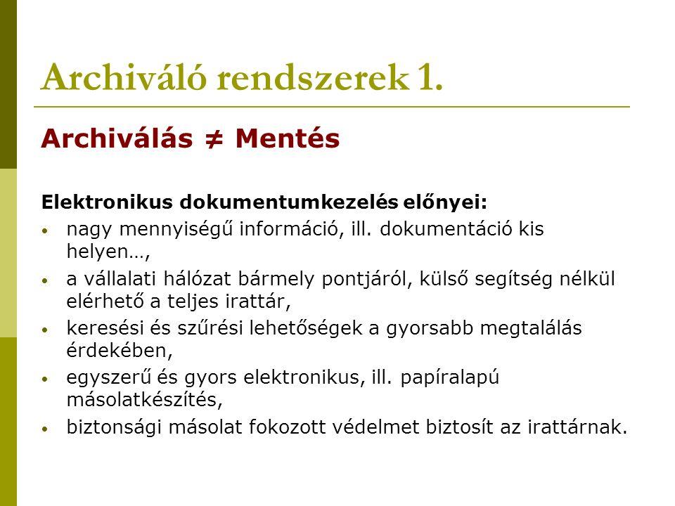 Archiváló rendszerek 1.