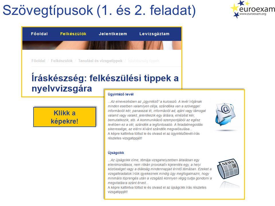 Szövegtípusok (1. és 2. feladat) Klikk a képekre! Klikk a képekre!