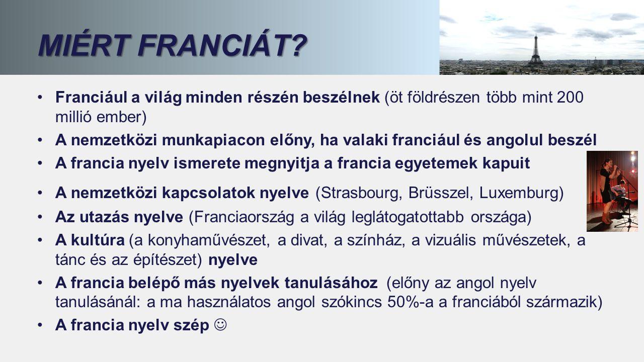 MIÉRT FRANCIÁT.