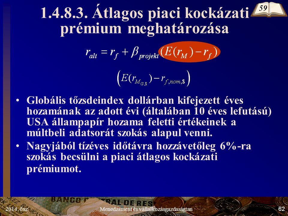 2014. ősz62Menedzsment és vállalkozásgazdaságtan 1.4.8.3.