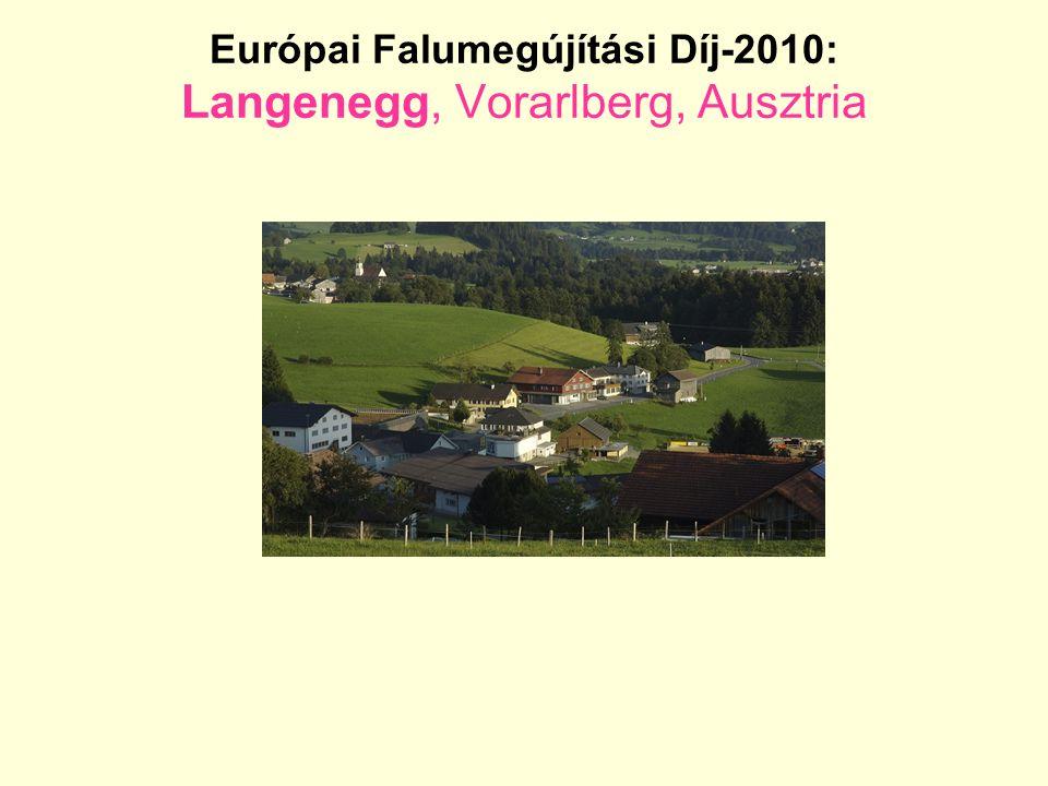 Európai Falumegújítási Díj-2010: Langenegg, Vorarlberg, Ausztria