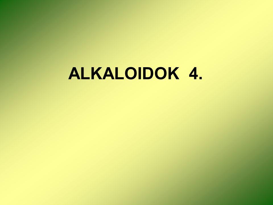 ALKALOIDOK 4.