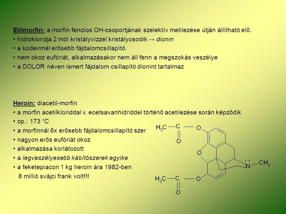 Etilmorfin: a morfin fenolos OH-csoportjának szelektív metilezése útján állítható elő.