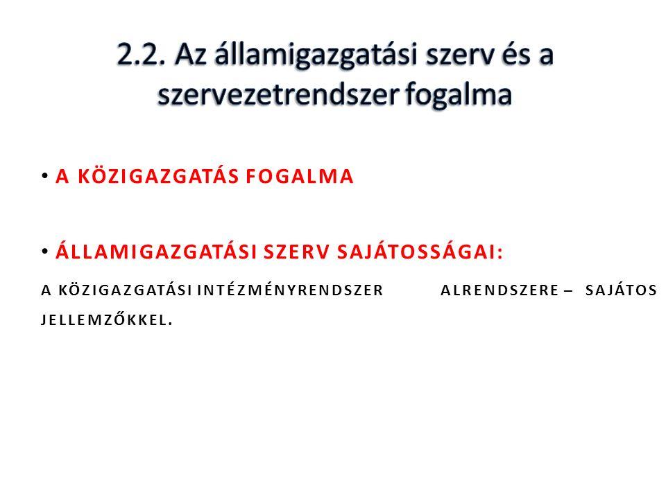 TERÜLETI ÁLLAMIGAZGATÁSI SZERVEK.