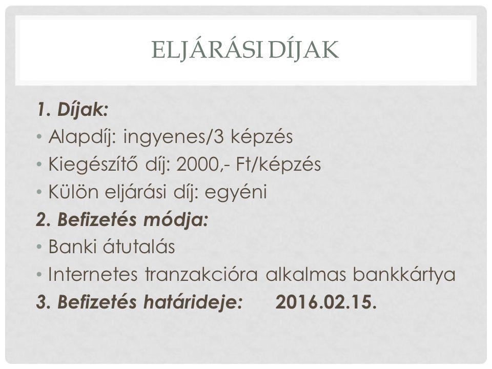 ELJÁRÁSI DÍJAK 1.